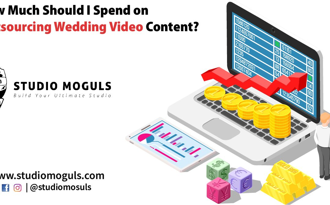 How Much Should I Spend on Outsourcing Wedding Video Content?